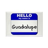 hello my name is guadalupe Rectangle Magnet