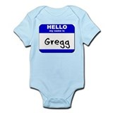 hello my name is gregg  Onesie