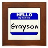 hello my name is grayson  Framed Tile