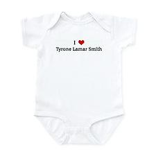 I Love Tyrone Lamar Smith Onesie