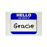 hello my name is gracie Rectangle Magnet