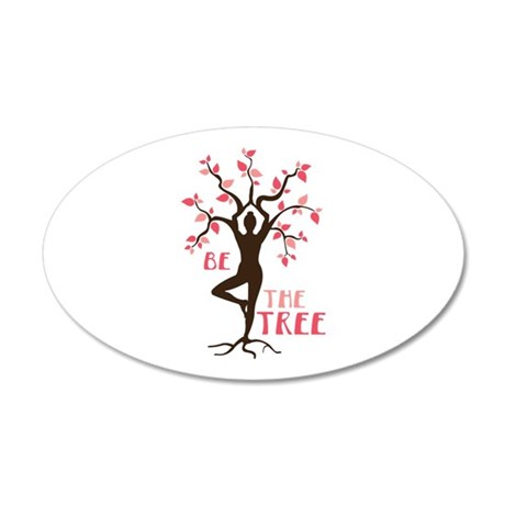 BE THE TREE Wall Decal