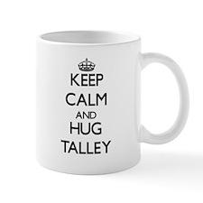 Keep calm and Hug Talley Mugs