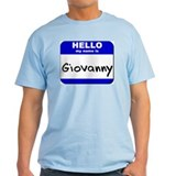 hello my name is giovanny T-Shirt