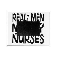 Real men marry nurses Picture Frame