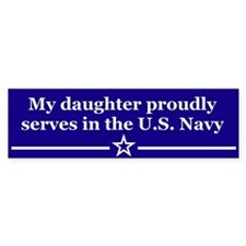 My daughter proudly serves Bumper Bumper Sticker