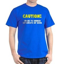 Caution Outbursts of Song T-Shirt