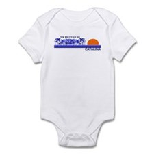 Its Better in Catalina Island Infant Bodysuit
