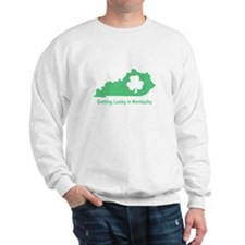 Getting Lucky in Kentucky Sweatshirt