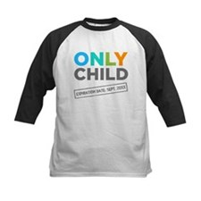 Only Child Expiration Date [Your Date Here] Baseba