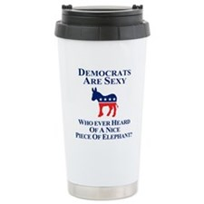 Democrats Are Sexy Travel Mug