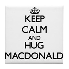 Keep calm and Hug Macdonald Tile Coaster