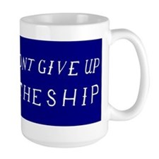 Don't Give Up The Ship Flag Mugs
