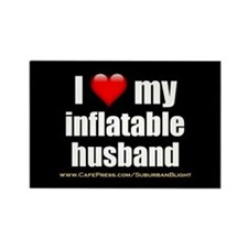 """Love My Inflatable Husband"" Rectangle Magnet"