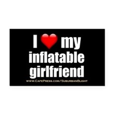 """Love My Inflatable Girlfriend"" Rectangle Car Magn"