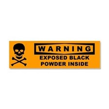 Warning Exposed Black Powder Car Magnet 10 X 3