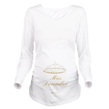 Miss December Long Sleeve Maternity T-Shirt