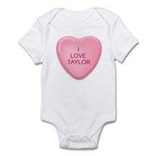 I  LOVE  TAYLOR   candy heart Infant Bodysuit