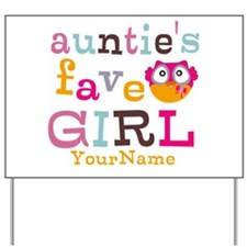 Personalized Aunties Favorite Girl Yard Sign