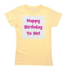 happybirthdaytome_pink.png Girl's Tee