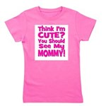 thinkimcute_mommy_pink.png Girl's Tee