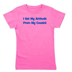 attitudefromcousin_blue.png Girl's Tee