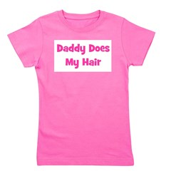 daddydoesmyhair_pink.png Girl's Tee