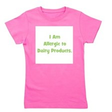 iamallergictodairyproducts_green.png Girl's Tee