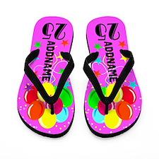 HOT PINK 25TH Flip Flops