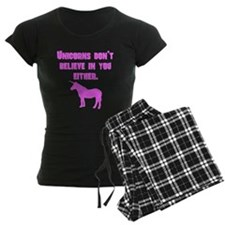 Pink Unicorns Dont Believe In You Either pajamas