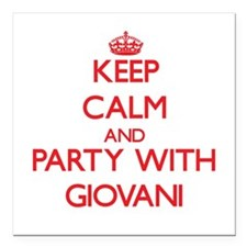 Keep Calm and Party with Giovani Square Car Magnet