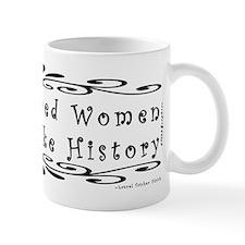 Well-Behaved Women Mug