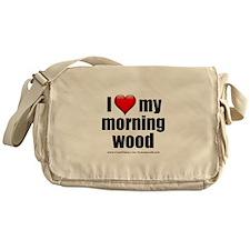 """Love My Morning Wood"" Messenger Bag"