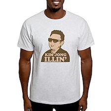 Kim Jong Illin' T-Shirt