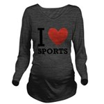 I Love Sports Long Sleeve Maternity T-Shirt