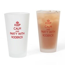 Keep Calm and Party with Roderick Drinking Glass