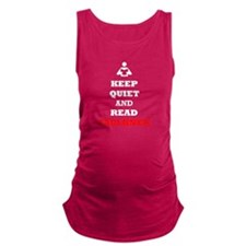 Keep Quiet and Read Faulkner Maternity Tank Top