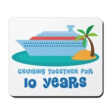 10th Anniversary Cruise Mousepad