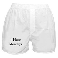 I Hate Mondays Boxer Shorts