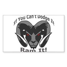 If You Cant Dodge It Ram It Decal