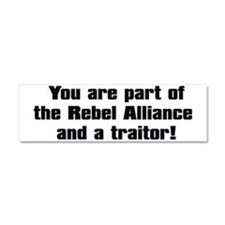 You are part of the Rebel Allian Car Magnet 10 x 3