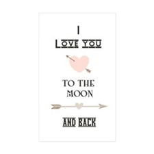 I Love You To The Moon And Back Decal