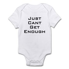 I just can't get enough Infant Bodysuit
