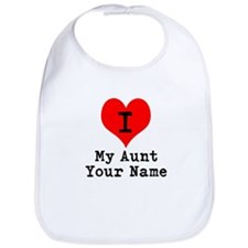I Heart My Aunt (Your Name) Bib