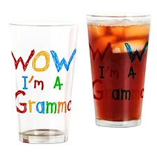 WOW I'm a Gramma Drinking Glass