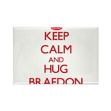 Keep Calm and HUG Braedon Magnets