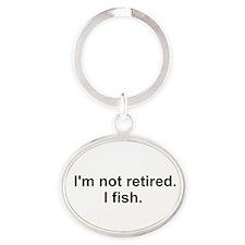 I'm not retired, I fish Keychains