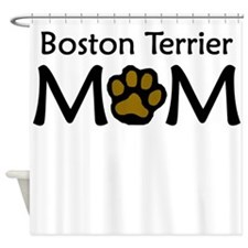 Boston Terrier Mom Shower Curtain