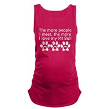 The More I Love My Pit Bull Maternity Tank Top
