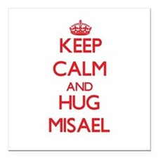 "Keep Calm and HUG Misael Square Car Magnet 3"" x 3"""